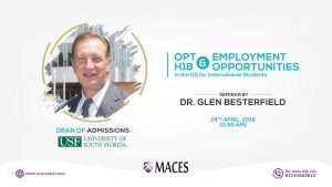 Seminar on OPT, H1B and Employment Opportunities in US Study Abroad with MACES-Education Consultancy
